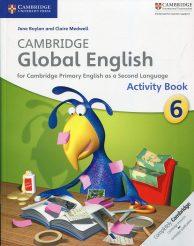 CAMBRIDGE GLOBAL ENGLISH Activity BOOK 6