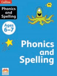 Phonics and Spelling   Ages 6-7